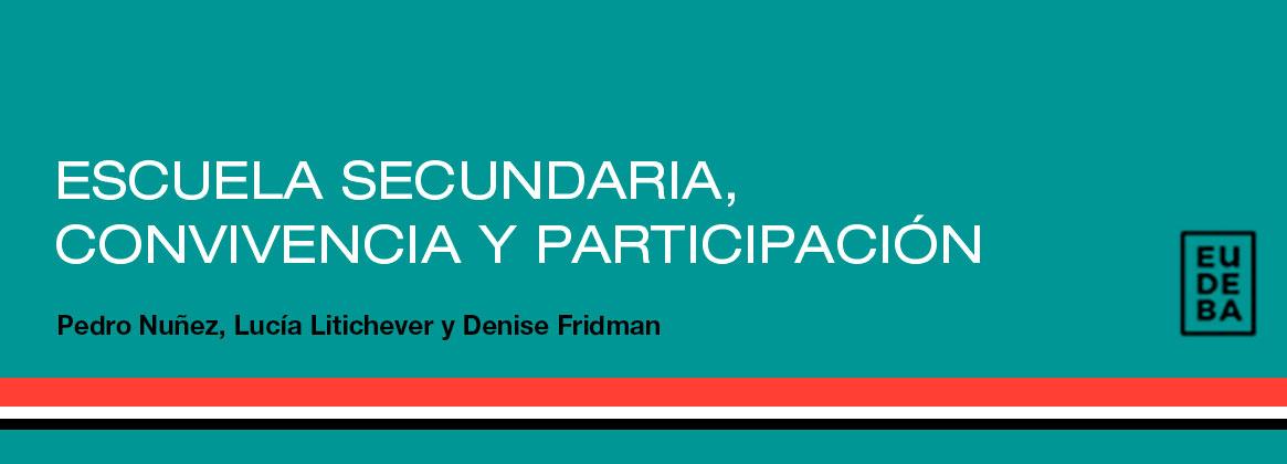 Imagen de la noticia Escuela Secundaria, Convivencia y Participación