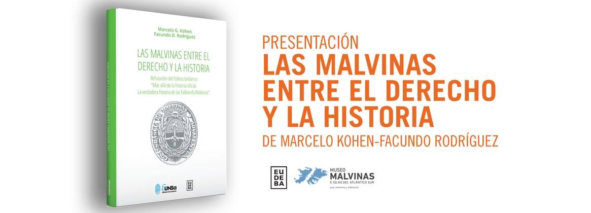 Imagen de la noticia Las Malvinas entre el Derecho y la Historia