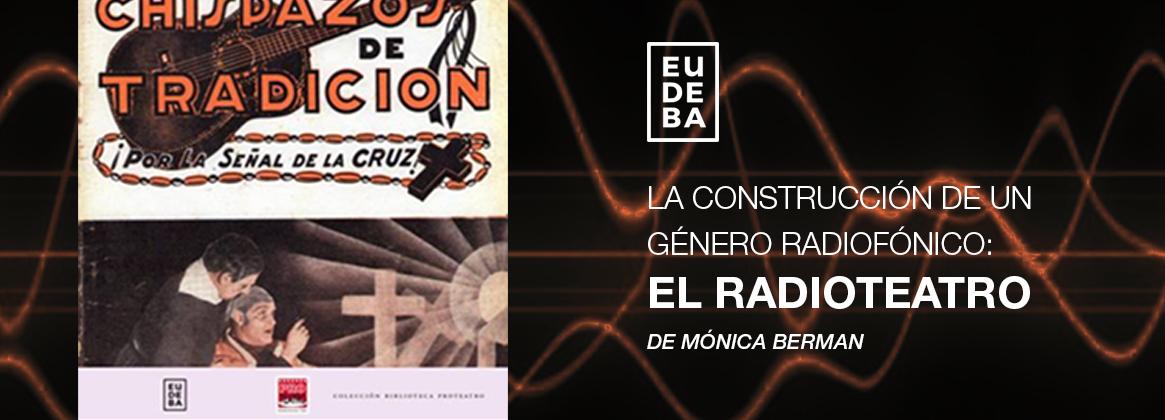 Imagen de la noticia Nueva publicación de Eudeba: El radioteatro