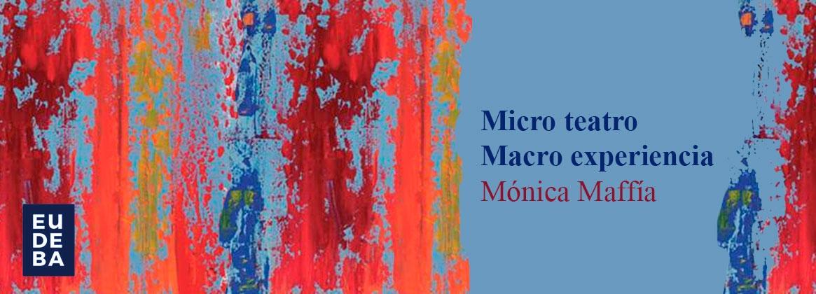 Imagen de la noticia MicroTeatro – Macro Experiencia