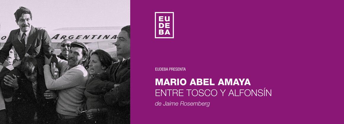 Imagen de la noticia Eudeba presenta un libro sobre Mario Abel Amaya