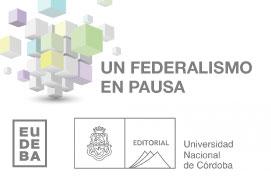 Imagen ilustrativa noticia Nueva publicación de Eudeba y la editorial de la UNC