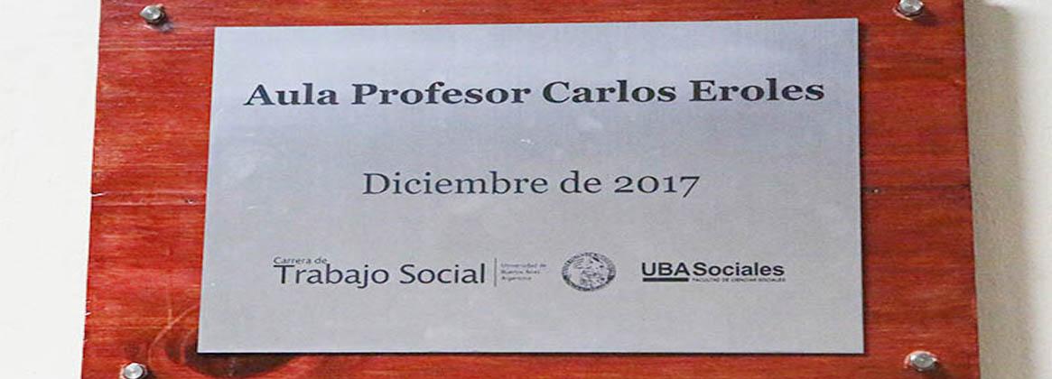 Imagen de la noticia Homenaje a Carlos Eroles: Más que un aula con su nombre