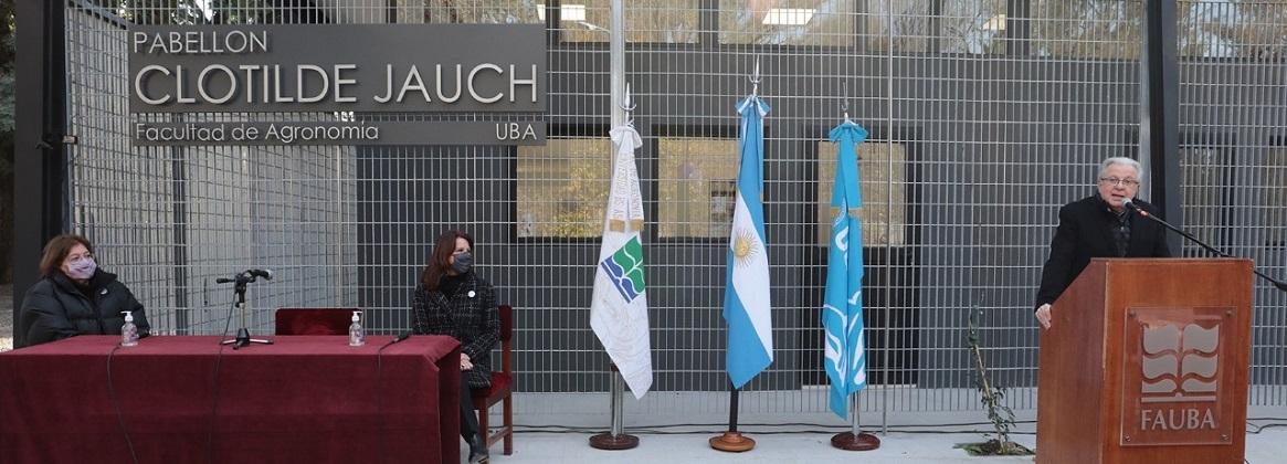 Imagen de la noticia Se inauguró el Pabellón Clotilde Jauch en la Facultad de Agronomía
