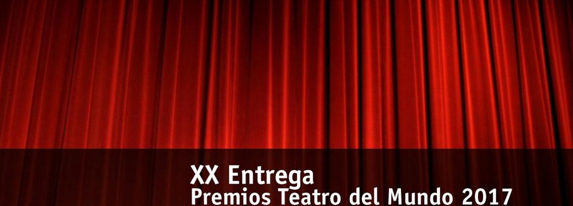 Imagen de la noticia XX Entrega de los Premios Teatro del Mundo 2017